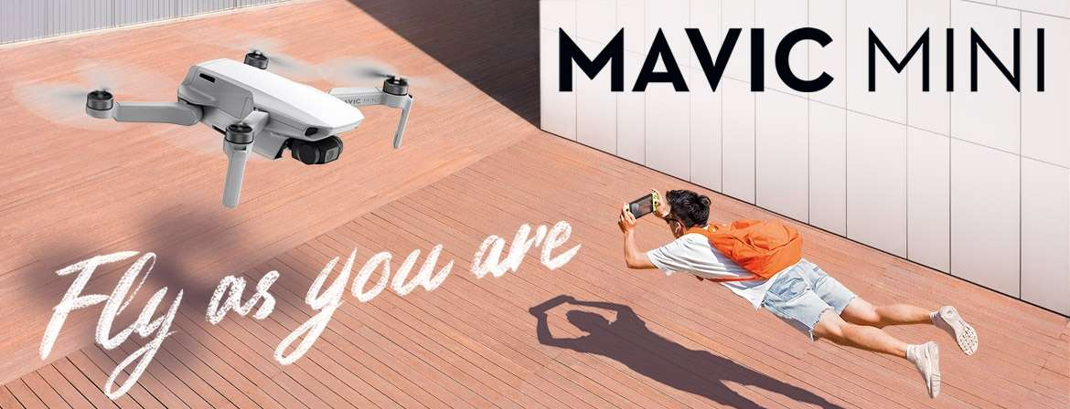 Fly As You Are - Mavic Mini